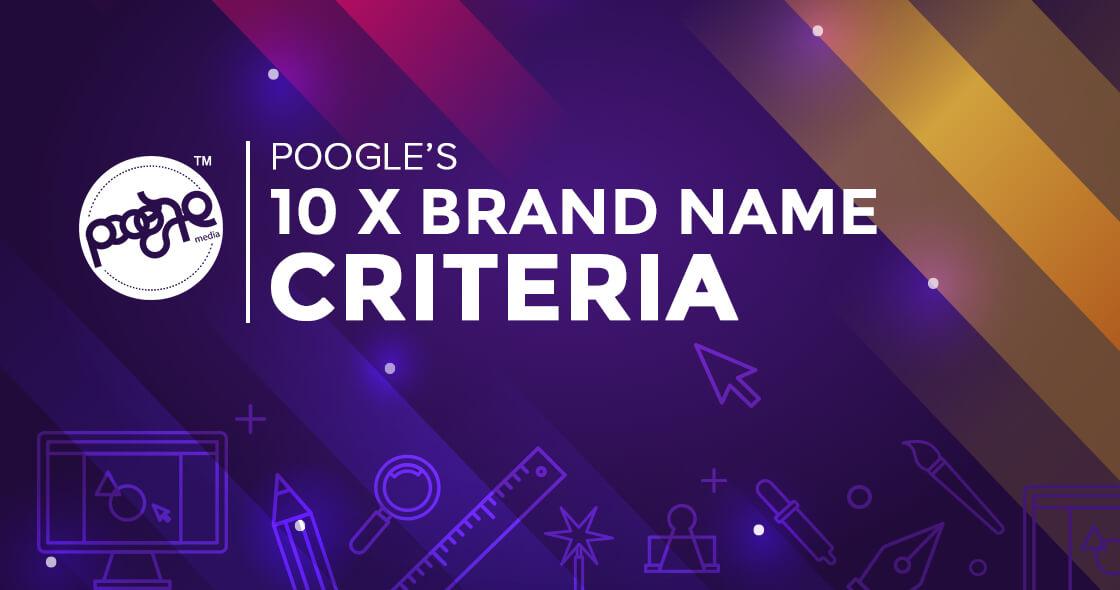 10x Brand Naming Agency - Poogle Media